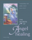 Hazel Raven - The Secrets of Angel Healing (paperback - book)